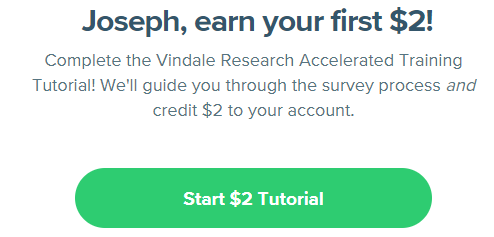 earn $2 first survey filled out tutorial credit