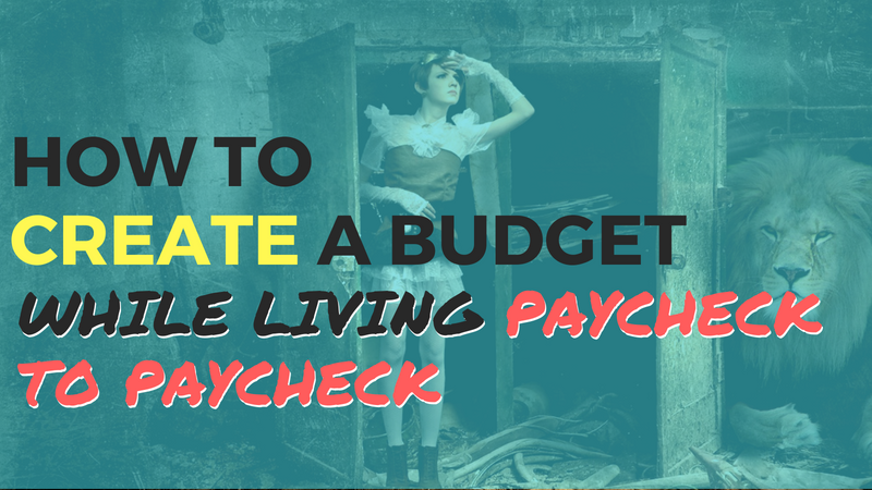 Budget Paycheck to Paycheck