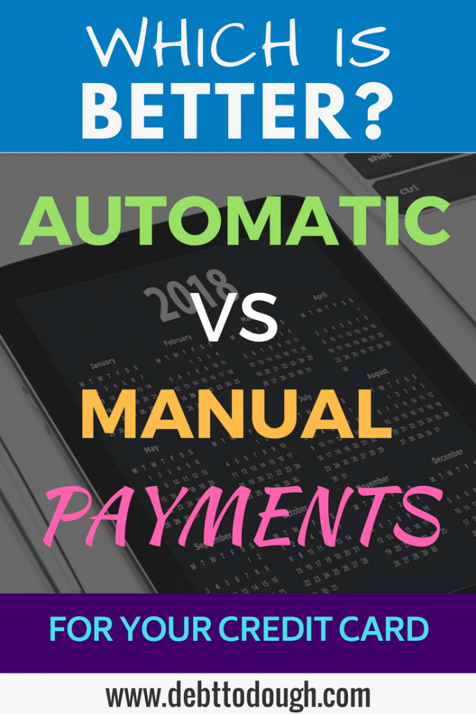 Manual or Automatic Credit Card Payments