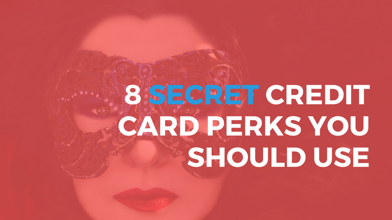 Hidden Credit Card Perks