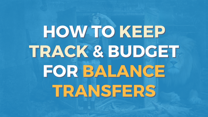 Track & Budget Balance Transfers Graphic