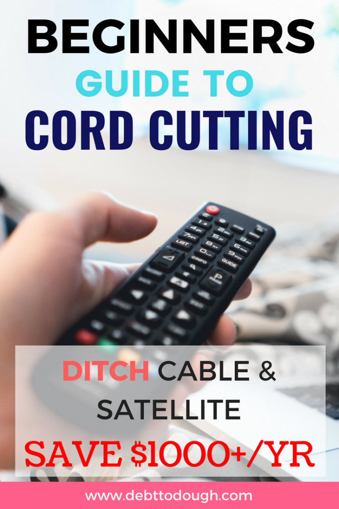 Beginners Guide To Cord Cutting