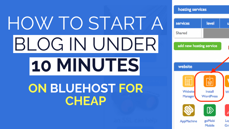 How to start a blog on bluehost in 10 minutes